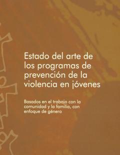 Estado del arte prevención violencia en jóvenes