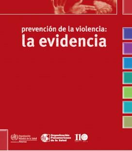 Prevención de la violencia: La Evidencia