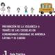 Guía práctica para la prevención de la violencia a través de las escuelas